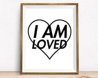 I Am Loved, Printable art, Digital Print, Kids room decor, children wall art, printable wall decor, nursery print, nursery wall art