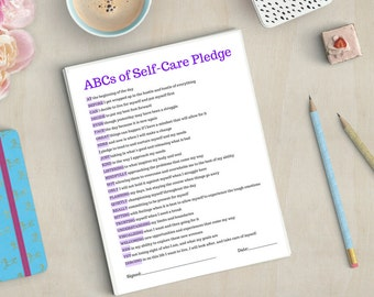 ABCs of Self-Care Pledge (PRINTABLE - INSTANT DOWNLOAD): Self Care • Radical Self Love • Wellness • Positive Thinking