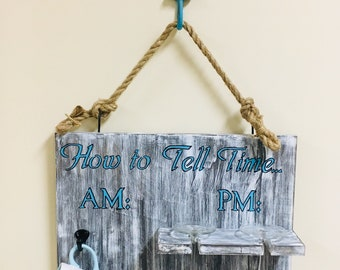 How To Tell Time Am/Pm sign, wine glass and coffee mug holder, display
