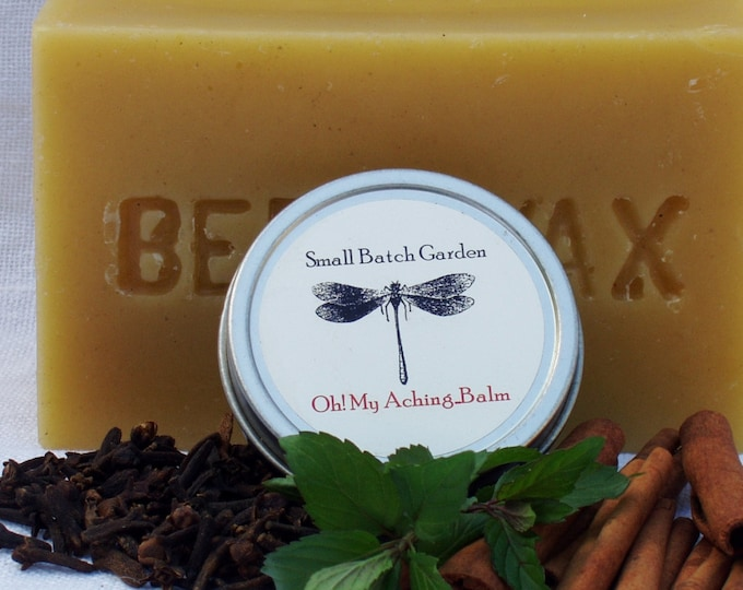 Oh! My Aching...Balm ~ Natural Herbal Chest and Muscle Rub ~ Relief from Sinus Congestion, Aches & Pains