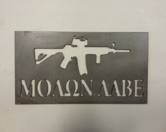 Plasma Cut, Steel, Come and take it sign with M4