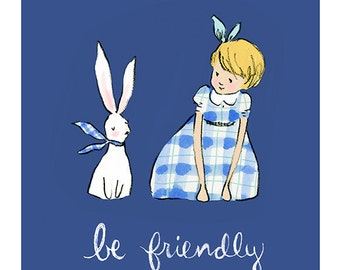 Be Friendly