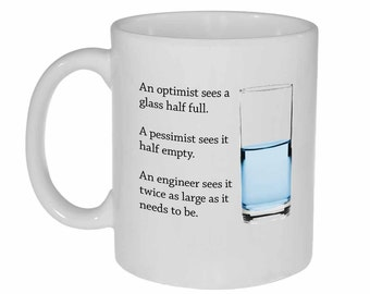 Engineer Glass of Water- funny coffee or tea mug