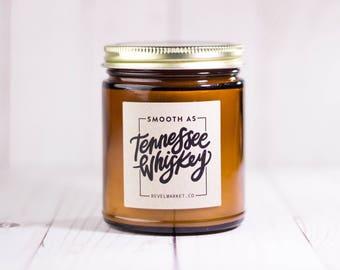 8 oz Smooth As Tennessee Whiskey / Soy Candles Handmade / chris stapleton bourbon jack daniels whiskey barrel whiskey candle whiskey art