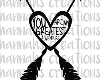 You Are My Greatest Adventure png,dxf,svg download