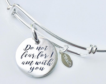 Do Not Fear (For I Am With You) Bracelet . Isaiah 41:10 Jewelry . Expandable Charm Bangle Bracelet Jewelry . #TBCO