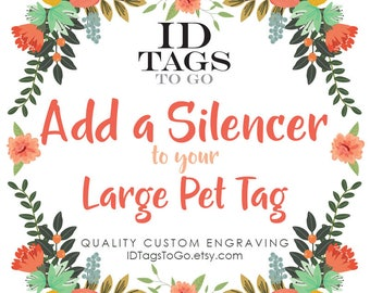 Add a Tag Silencer to your Dog ID Tag