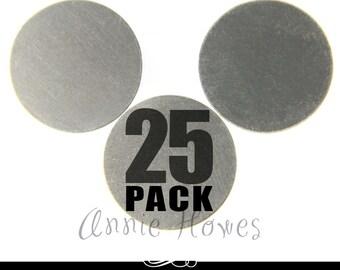 """Nickel Silver 1"""" Circle  Blanks. 25 Pack. 24ga MET-600."""