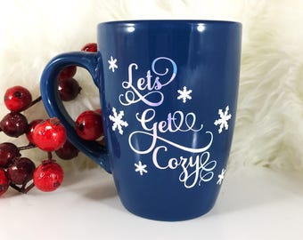 Lets Get Cozy Mug - Lets Get Cozy - Personalized Coffee Mug - Coffee Mug -  Coffee Mug with Sayings - Coffee Mug Set - Coffee Mugs