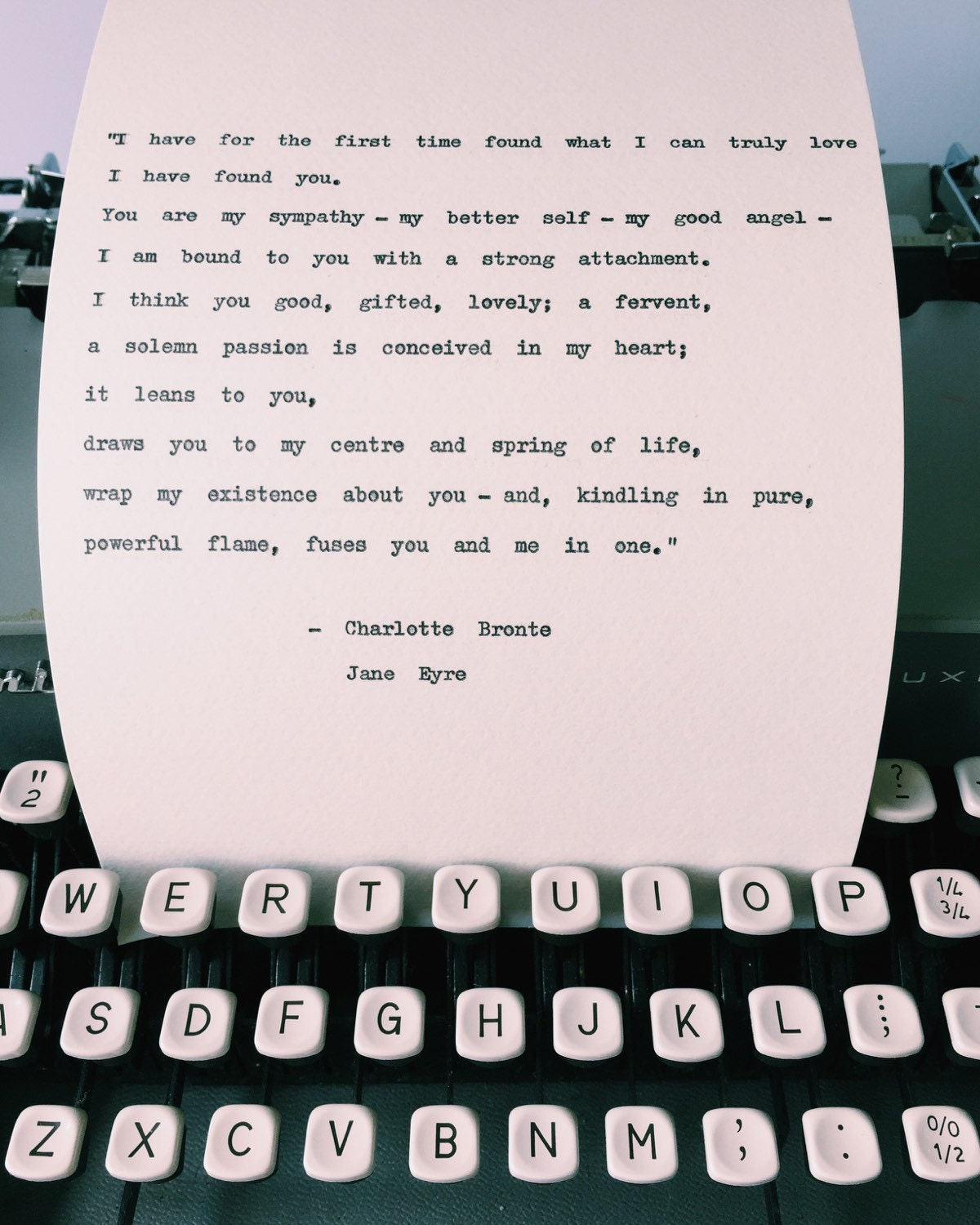 The Love I Have For You Quotes I Have Found You Quote Jane Eyre Typewriter Quote Charlotte