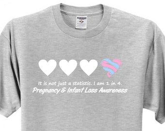 Pregnancy and Infant Loss Awareness I am 1 in 4 T-shirt