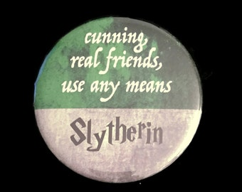Button Slytherin Harry Potter Hogwarts House Motto Traits Cunning Real Friends Use Any Means!