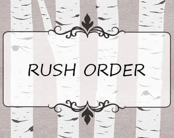 Rush Order - 2 Week or Less Turn Around Time