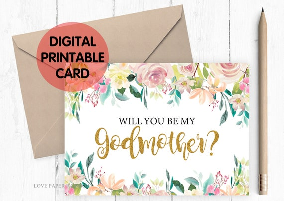 PRINTABLE will you be my godmother card, godmother card, printable godmother card, floral and gold  godmother card, godmother proposal