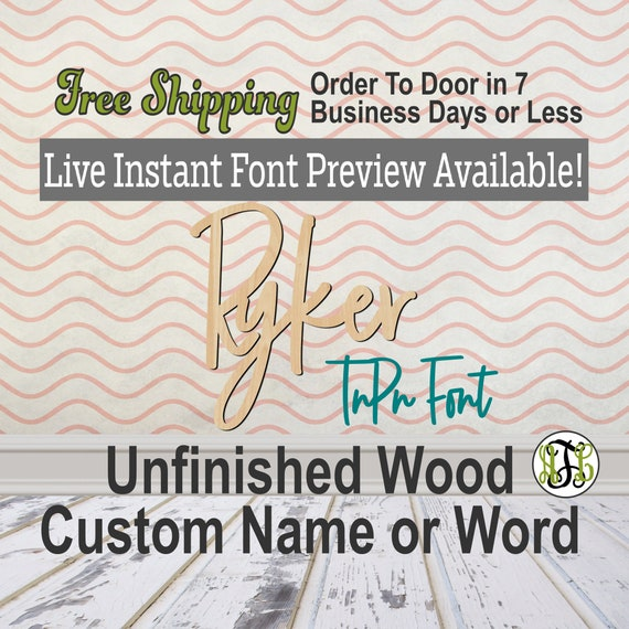 TnPn Font Custom Name or Word Sign, Cursive, Connected, wood cut out, wood cutout, wooden, Nursery, Wedding, Birthday, name sign, Script