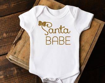 Christmas Onesie®, Santa Babe Onesie, Santa Babe shirt, Girl Christmas Onesie, Girl Christmas shirt, Christmas Baby, Santa baby Onesie