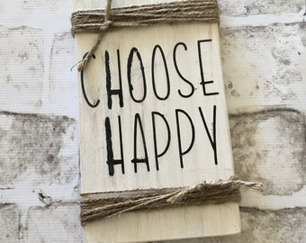 Choose Happy |  Handpainted Wood Sign