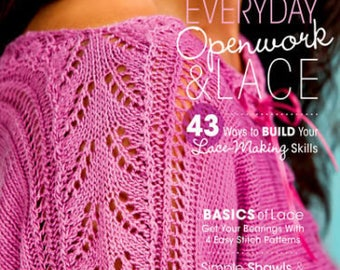 Creative Knitting magazine easy everyday openwork & lace Spring 2013 special