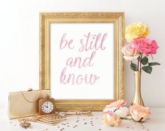 be still and know watercolor bible verse print bible verse printable art typographic print calligraphy christian watercolor art print