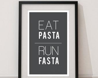 Eat Pasta Run Fasta Black and White
