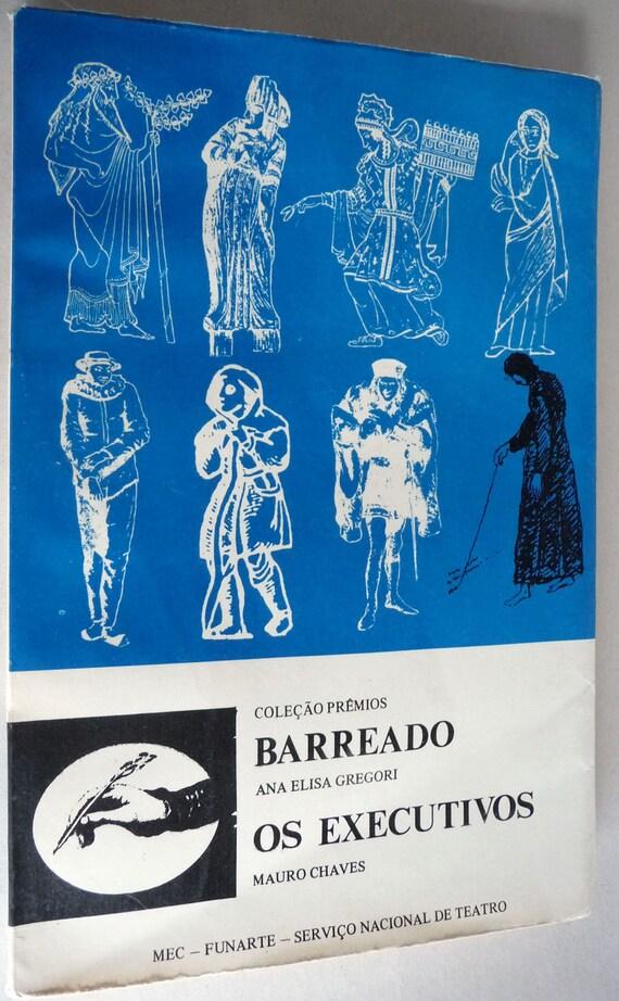 Barreado; Os Executivos (Coleção Prêmios Vol. 5) by Ana Elisa Gregori & Mauro Chaves - Portuguese Language Plays - 1977