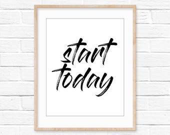 Start Today motivational wall art