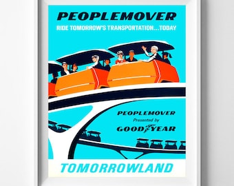 Disney World Poster, People Mover, Disneyland Vintage, Disney Wall Poster, Disneyland Print, Peoplemover, Tomorrowland, Fathers Day Gift