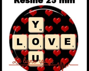 Round cabochon resin 25 mm - craft Love You (1409) - text, Valentine, love