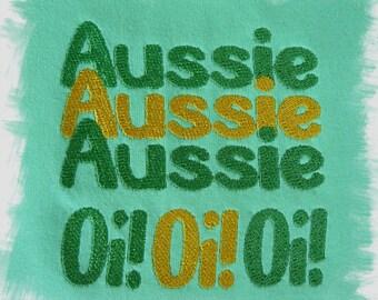 Aussie Aussie Aussie Oi! Oi! Oi! Machine Embroidery Designs for your 4x4 Hoop and 5x7 Hoop
