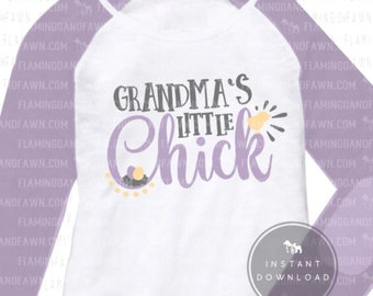 Grandma easter svg cutting files for girl. nana easter svg, little chick svg, Easter grandma svg, Easter girl svg, Easter shirt svg girls