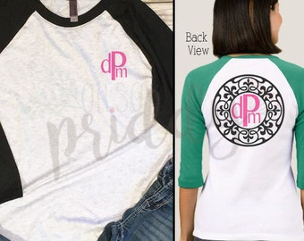 Round Nouveau Monogram, Backside, Custom Vinyl T-Shirt, Women's Shirt, Vinyl Shirt, Baseball Tee, Raglan Tee, Inspirational Quote, Quote Tee