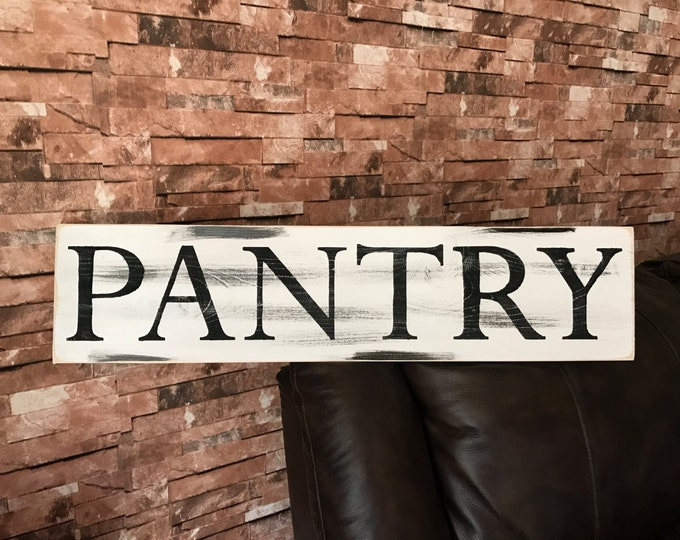 Pantry Farmhouse Rustic Fixer Upper Style Wood Sign