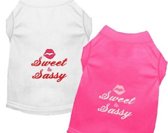 Dog Shirt - Sweet & Sassy