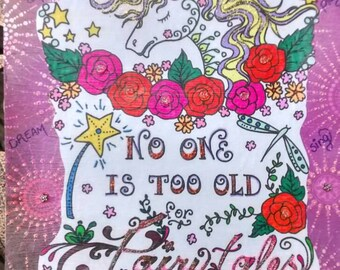 No One Is Too Old For Fairytales Unicorn wall art mixed media collage