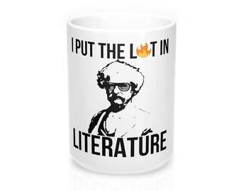 Funny Coffee Mug I Put The Lit In Literature Mark Twain 15Oz