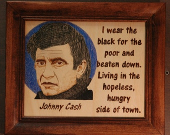 Johnny Cash - Wood burned image and quote Wall Hanging