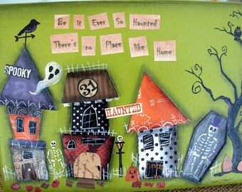 Be It Ever So Haunted Mixed Media Collage Painting |Fantasy|Halloween Art