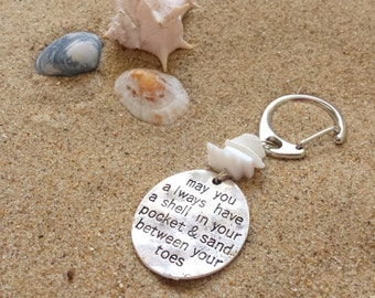Shell in your pocket keychain - Clasp keychain with shells + quote may you always have a shell in your pocket & sand between your toes