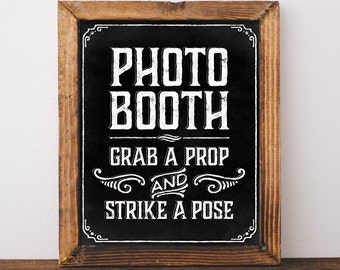 Photo booth sign printable chalkboard wedding sign. Wedding decor. Wedding signage. Chalkboard decorations. Grab a prop and strike a pose