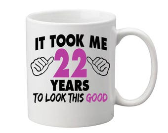 22 Years Old Birthday Mug Happy Birthday Gift Birthday Coffee Mug Coffee Cup Born in 1995 Personalized Mug ALL AGES AVAILABLE