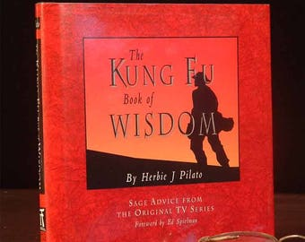 1995 The KUNG FU Book of Wisdom, Quotations from the TV Series by Pilato
