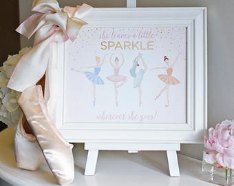 "Ballerina Party ""She Leaves a Sparkle"" Instant Downloadable Digital Printable PDF 8""x10"" party sign Ballet On Pointe Tutu Cute, Twinkle Toes"