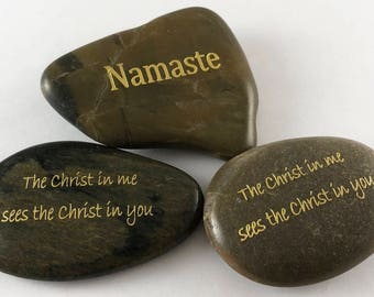 Namaste/The Christ in me sees the Christ in you.  Set of 3 Double Sided Engraved River Rocks