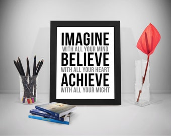 Imagine With All Your Mind Quote Printable, Believe Quote, Achieve Motivation Quote, Encouragement Prints, Heart Print, Quotes To Motive