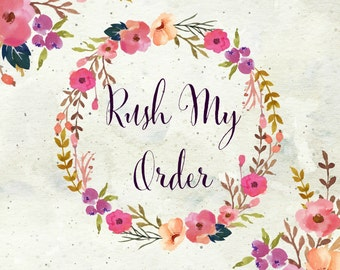 RUSH my ORDER - Front of the Line (Ships Within 5 Business Days)