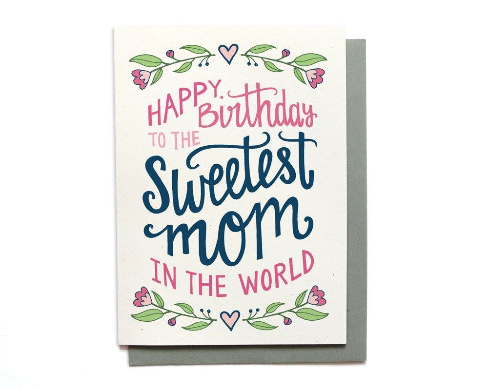 mom birthday card sweetest mom in the world hand lettered