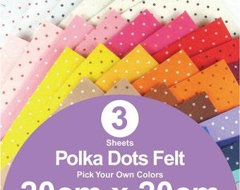 3 Printed Polka Dots Felt Sheets - 20cm x 20cm per sheet - Pick your own colors (P20x20)