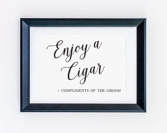 Enjoy a Cigar, Compliments of the Groom, Cigar Bar Sign, Cigar Bar Wedding, Wedding Bar Sign, Wedding Reception Sign, Bar Sign, WIS04