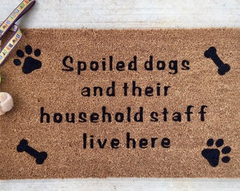 Superior Dog Lover Doormat/ Funny Doormat / Dog Lover / Spoiled Dogs Doormat / Dog  Lover