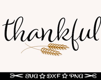Thankful SVG, Farmhouse SVG, Wall Decor Svg, Wooden Sign File, Housewarming, Family Svg, First Home Svg, Home Sweet Home